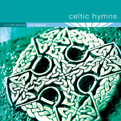 Celtic Hymns by Dean Magraw