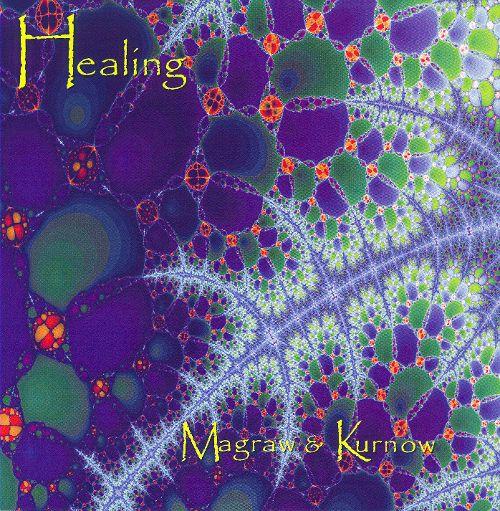 Dean Magraw & Bruce Kurnow: Healing